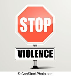 Roadsign Stop Violence - detailed illustration of a red stop...