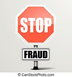 Roadsign Stop Fraud - detailed illustration of a red stop...