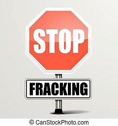 Roadsign Stop Fracking