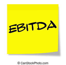 EBITDA Yellow Sticky Note making a great accounting concept.