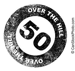 Vector Clipart of Over the Hill Stamp - A over the hill at 40 ...