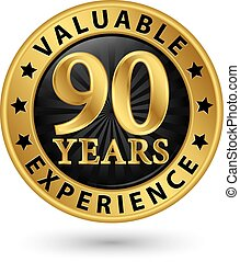 90 years valuable experience gold label, vector illustration