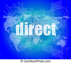 business concept: word direct on digital background