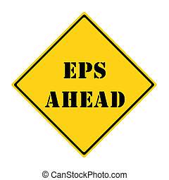 EPS Ahead Sign