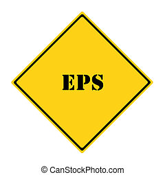 EPS Sign - A yellow and black diamond shaped road sign with...