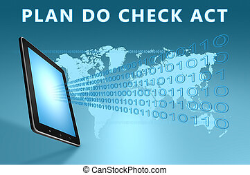 Plan Do Check Act illustration with tablet computer on blue...