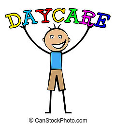 Day Care Represents Childrens Club And Children's - Day Care...