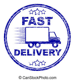 Fast Delivery Stamp Means High Speed And Courier - Fast...