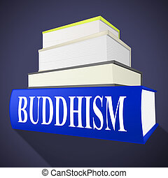Buddhism Book Shows Spirit Pray And Fiction