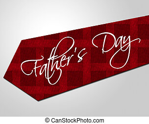 Fathers Day Tie Represents Parenting Cheerful And Fatherhood...