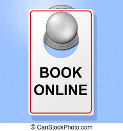 Book Online Sign Represents Single Room And Accommodation -...