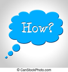 How Thought Bubble Shows Concept Question And Ask - How...