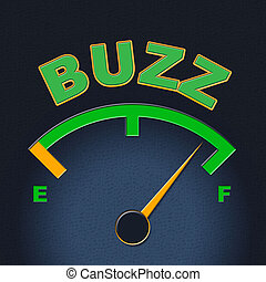 Buzz Gauge Shows Scale Awareness And Exposure - Buzz Gauge...