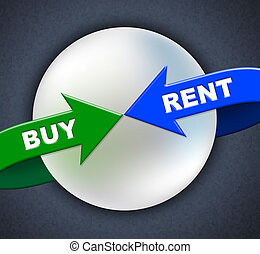 Buy Rent Arrows Indicates Lease Buyer And Purchase - Buy...
