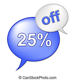 Twenty Five Percent Shows Discounts Reduction And Savings -...
