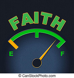Faith Gauge Shows Scale Religious And Indicator - Faith...