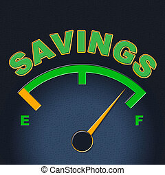 Savings Gauge Indicates Invest Monetary And Cash - Savings...