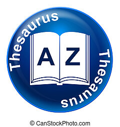 Thesaurus Sign Means Know How And Comprehension - Thesaurus...