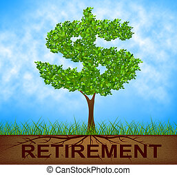 Retirement Tree Indicates Finish Work And Branch -...