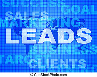 Leads Words Indicates Corporate Consumerism And Sale - Leads...