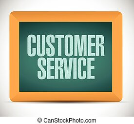 customer service sign on a board.