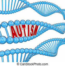 Autism 3d Word DNA Genes Disorder Brain Learning Condition