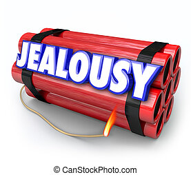 Jealousy Word Envy Resentment Time Bomb Explosive Anger...