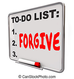 Forgive Word Written To Do List Board Grace Absolve Excuse...