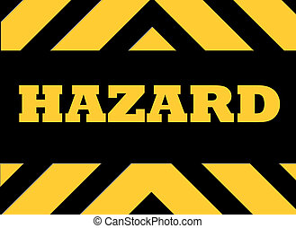 Hazard warning sign in yellow and black.