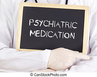 Doctor shows information: psychiatric medication