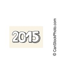 New Year 2015 hand drawn sign