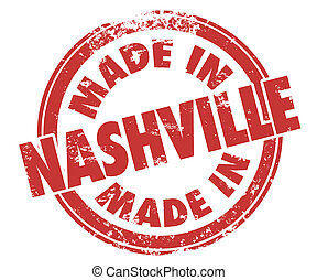 Made in Nashville Words Round Stamp Red Ink Product City...