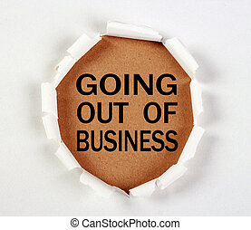 Going Out Of Business - Going out of business with tear...