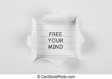 Free Your Mind - Free your mind on note paper with white...