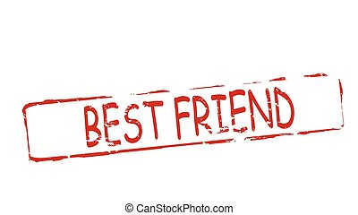 Best friend - Rubber stamps with text best friend inside,...