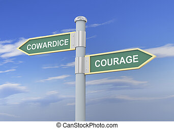 3d cowardice courage road sign