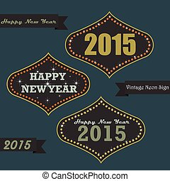 Vintage New year on Neon sign board - Set of vintage happy...