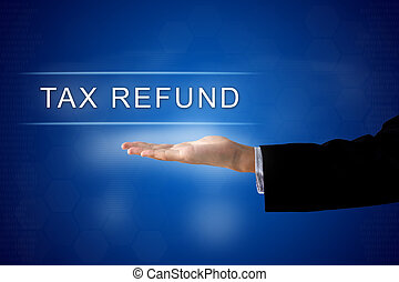 Tax refund button on virtual screen - Tax refund button with...