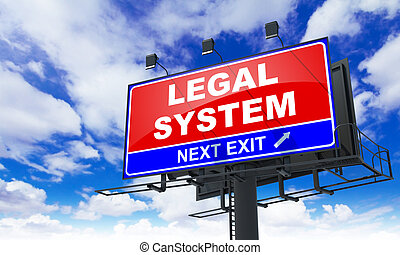 Legal System Inscription on Red Billboard - Legal System -...
