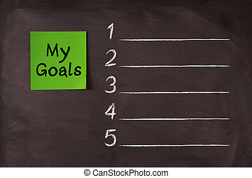 My Goals List - My Goals note pasted on blank blackboard...