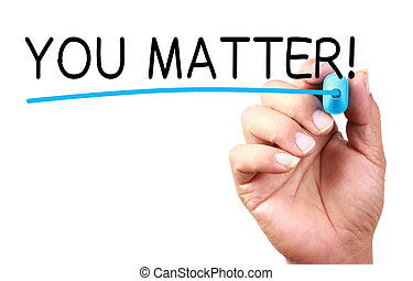 You Matter text with line written on transparent whiteboard.