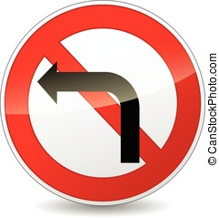 no left turn sign - illustration of no left turn round sign...