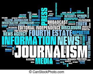 Journalism and press issues and concepts word cloud...