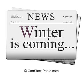 Winter is coming news papers
