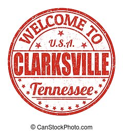 Welcome to Clarksville stamp - Welcome to Clarksville grunge...