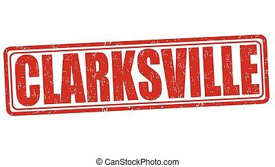 Clarksville stamp - Clarksville grunge rubber stamp on white...