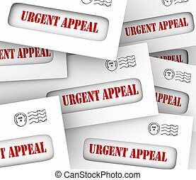 Urgent Appeal Envelopes Mailed Message Important Plea Asking Mon