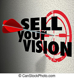 Sell Your Vision Words Arrow Target Presentation Plan...