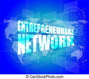 Management concept: entrepreneurial network words on digital...