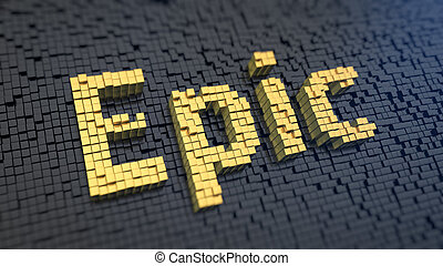 Epic cubics - Word 'Epic' of the yellow square pixels on a...